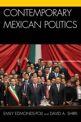 Contemporary Mexican Politics (Hardback)