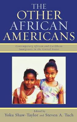 The Other African Americans: Contemporary African and Caribbean Families in the United States (Hardback)