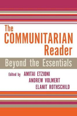 The Communitarian Reader: Beyond the Essentials - Rights & Responsibilities (Paperback)