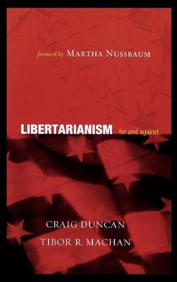 Libertarianism: For and Against (Hardback)