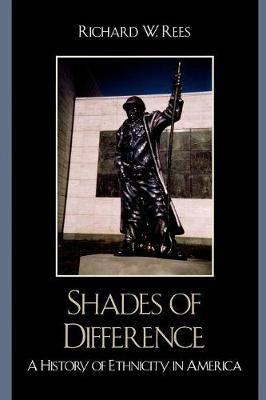 Shades of Difference: A History of Ethnicity in America - Perspectives on a Multiracial America (Paperback)