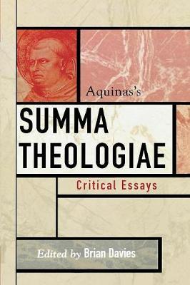 Aquinas's Summa Theologiae - Critical Essays on the Classics Series (Paperback)