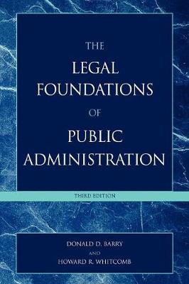 The Legal Foundations of Public Administration (Hardback)