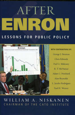 After Enron: Lessons for Public Policy (Hardback)