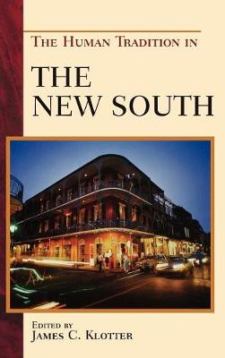 The Human Tradition in the New South - The Human Tradition in America (Paperback)