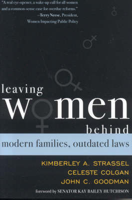 Leaving Women Behind: Modern Families, Outdated Laws (Hardback)