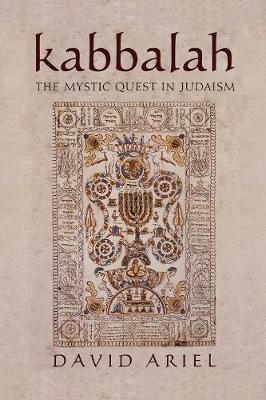 Kabbalah: The Mystic Quest in Judaism (Paperback)