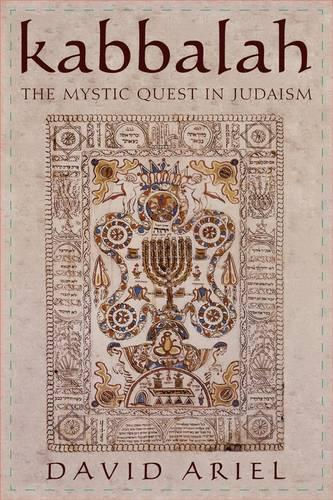 Kabbalah: The Mystic Quest in Judaism (Hardback)