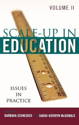Scale Up in Education: Issues in Practice v. 2: Issues in Practice (Hardback)