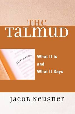 The Talmud: What It Is and What It Says (Hardback)