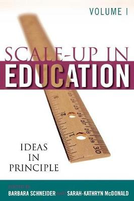 Scale Up in Education: Ideas in Principle v. 1: Ideas in Principle (Paperback)