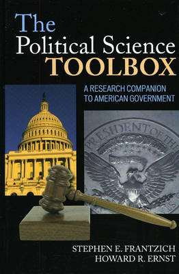 The Political Science Toolbox: A Research Companion to American Government (Hardback)