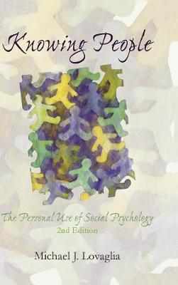 Knowing People: The Personal Use of Social Psychology (Hardback)