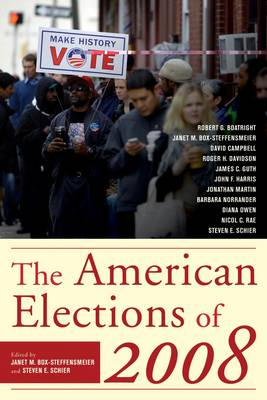 The American Elections of 2008 (Hardback)