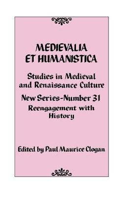 Medievalia et Humanistica No. 31: Studies in Medieval and Renaissance Culture - Medievalia et Humanistica Series (Hardback)