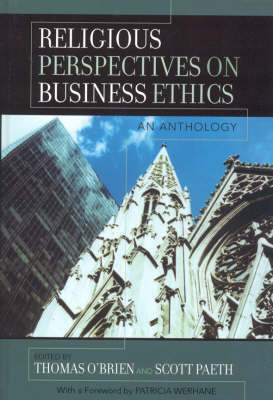 Religious Perspectives on Business Ethics: An Anthology - Religion and Business Ethics (Hardback)