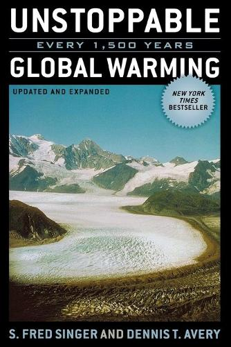 Unstoppable Global Warming: Every 1,500 Years (Paperback)