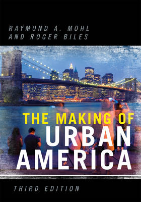 The Making of Urban America (Paperback)