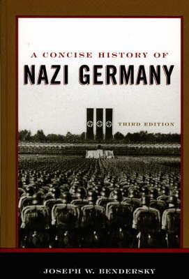 A Concise History of Nazi Germany (Hardback)