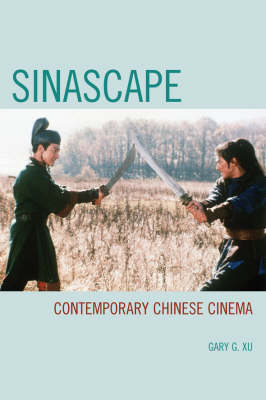 Sinascape: Contemporary Chinese Cinema (Paperback)