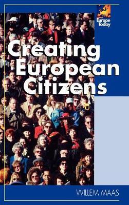 Creating European Citizens - Europe Today (Hardback)