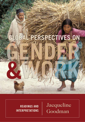 Global Perspectives on Gender and Work: Readings and Interpretations (Paperback)