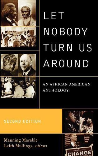 Let Nobody Turn Us Around: An African American Anthology (Hardback)