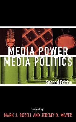 Media Power, Media Politics (Hardback)