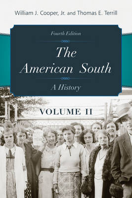 The American South: A History - The American South (Paperback)