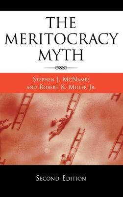 The Meritocracy Myth (Hardback)