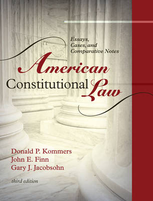 American Constitutional Law: Essays, Cases, and Comparative Notes (Hardback)