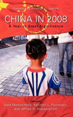 China in 2008: A Year of Great Significance (Hardback)