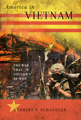 America in Vietnam: The War That Couldn't Be Won (Hardback)