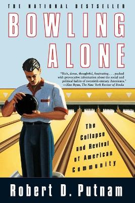 Bowling Alone: The Collapse and Revival of American Community (Paperback)
