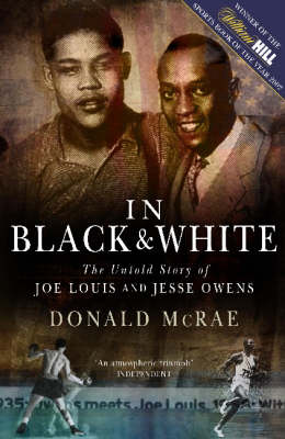 In Black and White: The Untold Story of Joe Louis and Jesse Owens (Paperback)