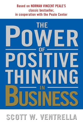 Power of Positive Thinking in Busin (Paperback)