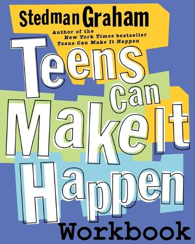 Teens Can Make It Happen Workbook (Paperback)
