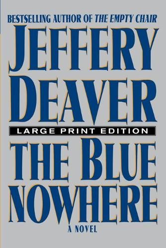 The Blue Nowhere - Large Print Edition (Paperback)