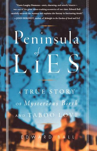 Peninsula of Lies: A True Story of Mysterious Birth and Taboo Love (Paperback)