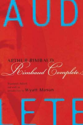 Rimbaud Complete (Hardback)