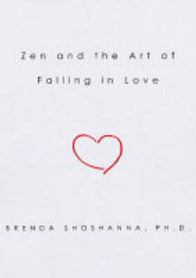 Zen and the Art of Falling in Love (Paperback)
