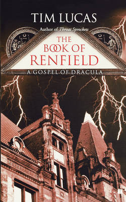 The Book of Renfield: A Gospel of Dracula (Paperback)
