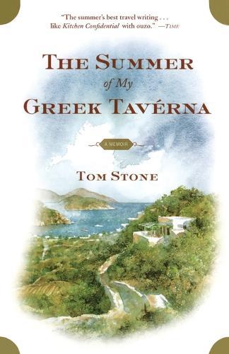 The Summer of My Greek Taverna: A Memoir (Paperback)