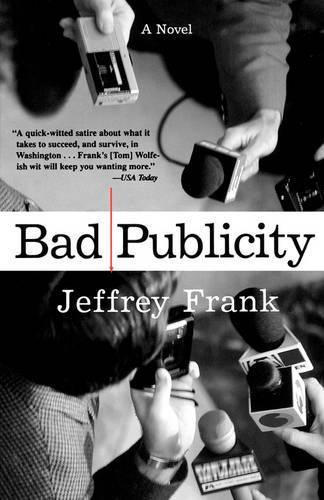 Bad Publicity: A Novel (Paperback)