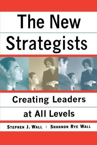 New Strategists: Creating Leaders at All Levels (Paperback)