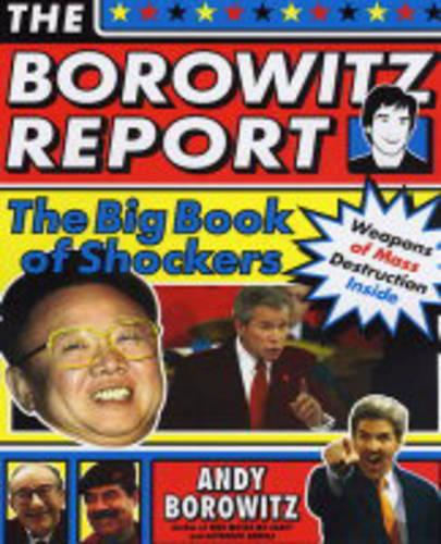 The Borowitz Report: The Big Book of Shockers (Paperback)