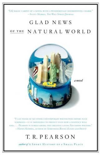 Glad News of the Natural World (Paperback)