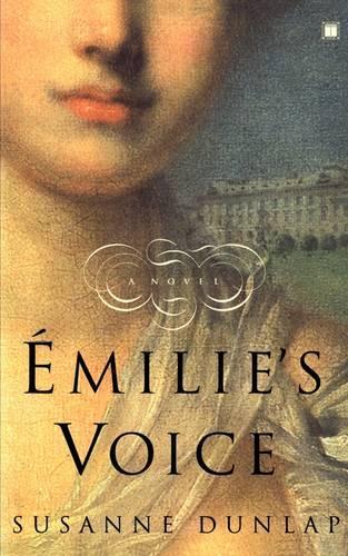 Emilie's Voice: A Novel (Paperback)