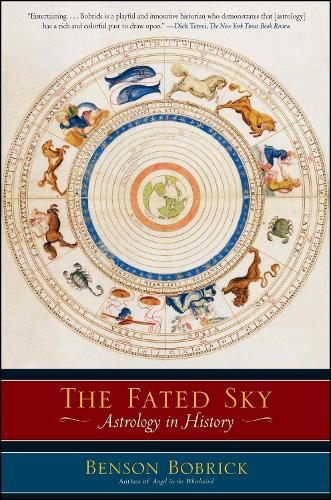 The Fated Sky: Astrology in History (Paperback)