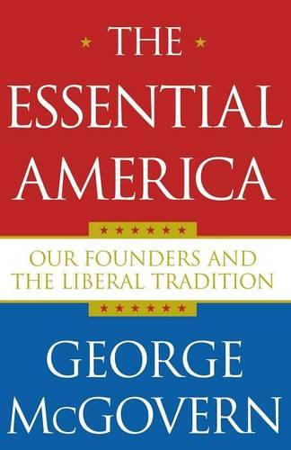 The Essential America: Our Founders and the Liberal Tradition (Paperback)